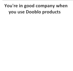 You're in good company. Hundreds of market research companies choose Dooblo products.